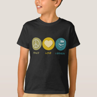Peace Love Libraries T-Shirt