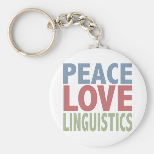 Peace Love Linguistics Basic Round Button Keychain