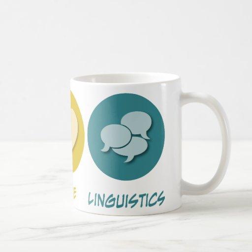 Peace Love Linguistics Mug
