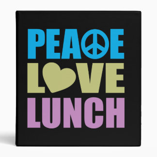 Peace Love Lunch 3 Ring Binder