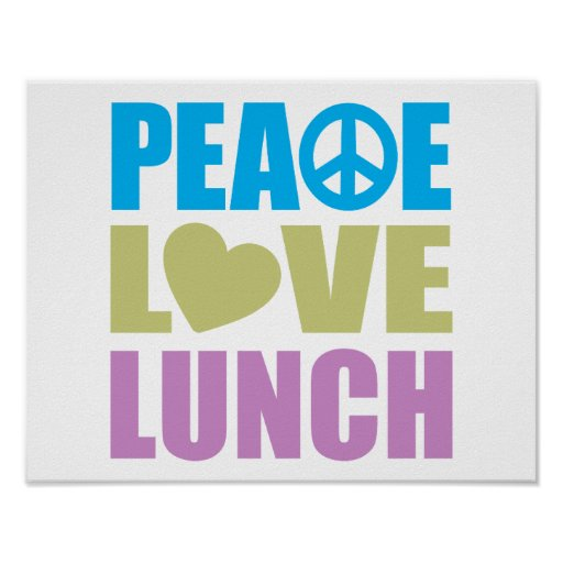 Peace Love Lunch Print