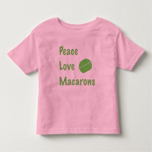 Peace Love Macarons Toddler T_shirt