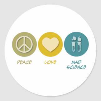 Peace Love Mad Science Classic Round Sticker