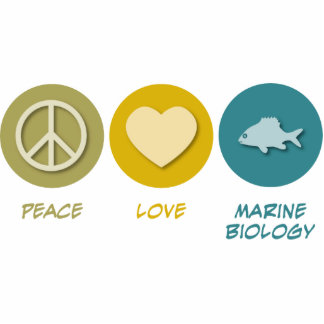 Peace Love Marine Biology Photo Cutouts