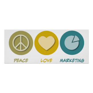 Peace Love Marketing Poster