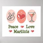 Peace Love Martini Poster