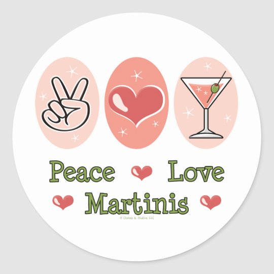 Peace Love Martini Stickers