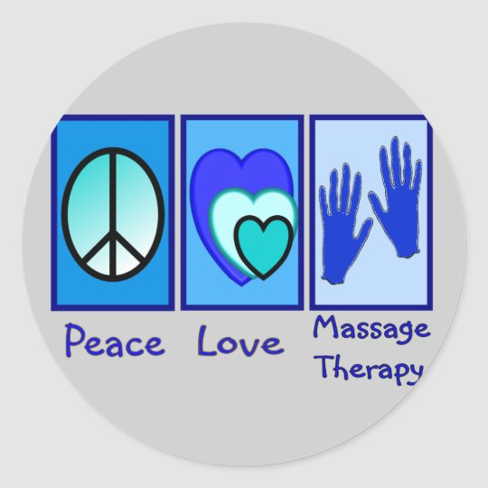 Peace, Love, Massage Therapy Gifts Classic Round Sticker