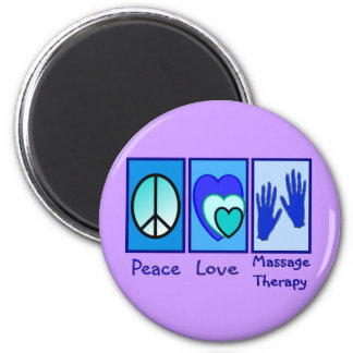 Peace, Love, Massage Therapy Gifts Magnet