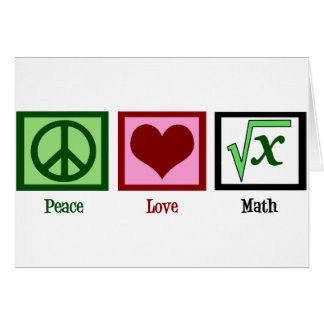 Peace Love Math Greeting Card