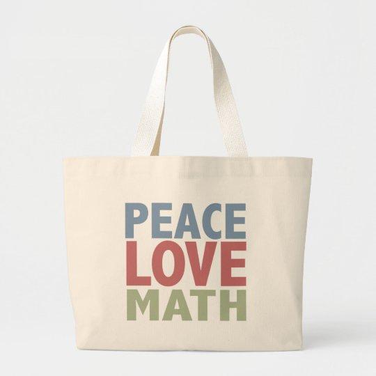 Peace Love Math Large Tote Bag