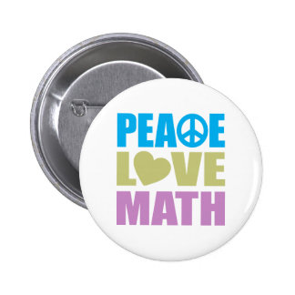 Peace Love Math Pinback Button