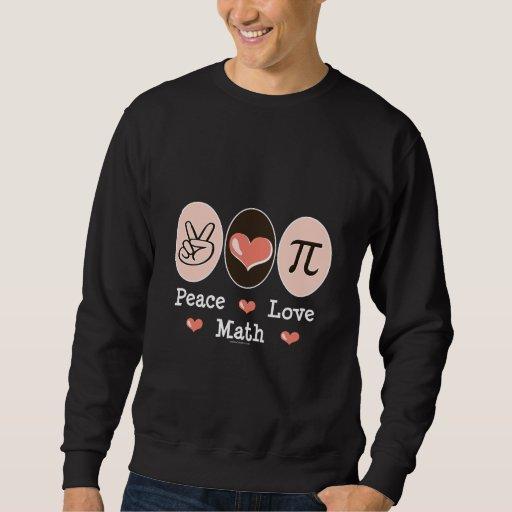 Peace Love Math Sweatshirt