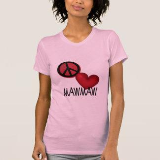 Peace Love MawMaw T-Shirt