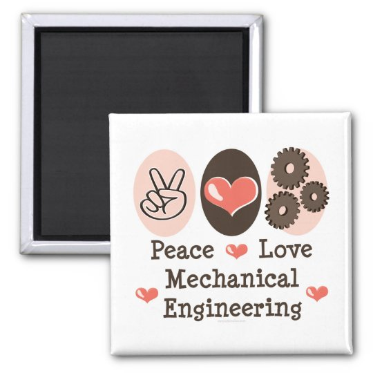 Peace Love Mechanical Engineering Magnet