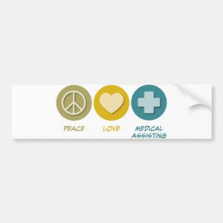 Peace Love Medical Assisting Bumper Sticker