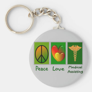Peace Love Medical Assisting Key Chains