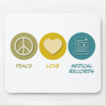 Peace Love Medical Records Mouse Mats