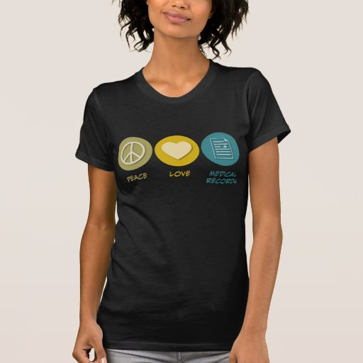 Peace Love Medical Records T-shirt