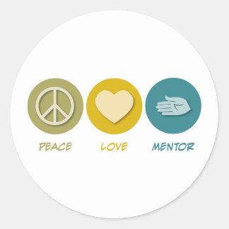 Peace Love Mentor Classic Round Sticker