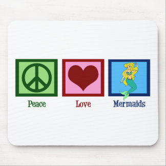 Peace Love Mermaids Mouse Pad