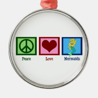 Peace Love Mermaids Round Metal Christmas Ornament