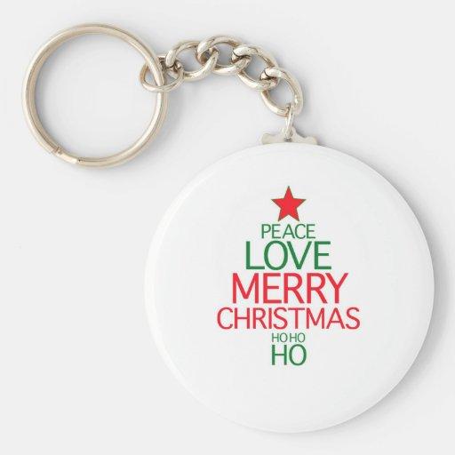 Peace Love Merry Christmas (ho ho ho) Key Chains