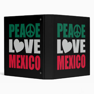 Peace Love Mexico 3 Ring Binder