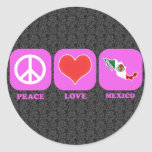 Peace Love Mexico Round Stickers