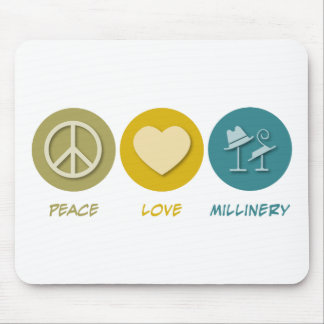 Peace Love Millinery Mouse Mat