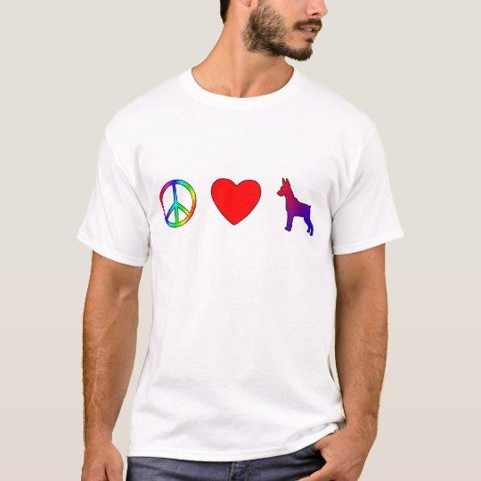 Peace Love Miniature Pinschers T-Shirt