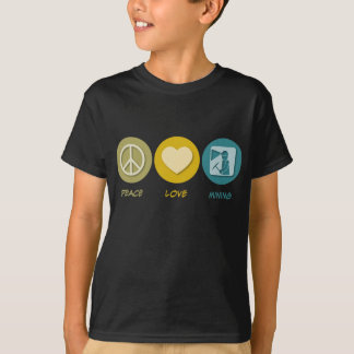 Peace Love Mining T-Shirt