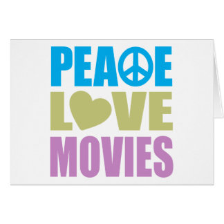 Peace Love Movies Card