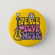 Peace-love-music Button at Zazzle