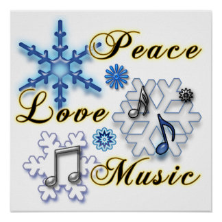 Peace, Love, Music with Snowflakes Posters