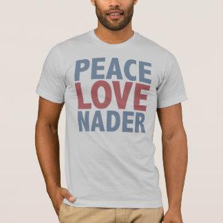 Peace Love Nader T-Shirt