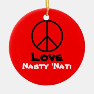 Peace Love Nasty 'NATI (Cincinnati) Ornament