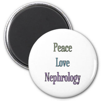 Peace, Love, Nephrology 2 Inch Round Magnet