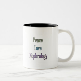 Peace, Love, Nephrology Coffee Mugs