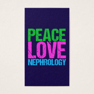 Peace Love Nephrology Vertical Business Card
