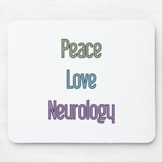 Peace, Love, Neurology Mouse Pad