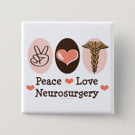 Peace Love Neurosurgery Pin