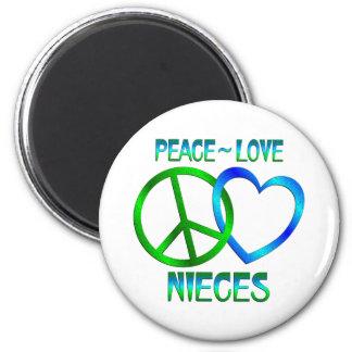 Peace Love Nieces Fridge Magnet