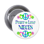 Peace Love Nieces Pinback Button
