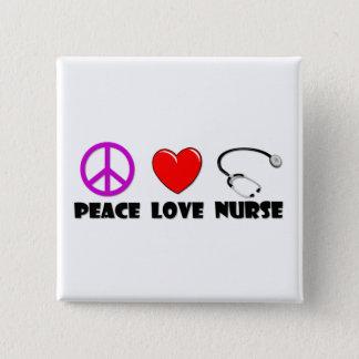 Peace Love Nurse Button