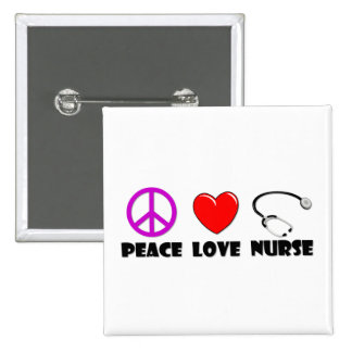 Peace Love Nurse Pinback Button
