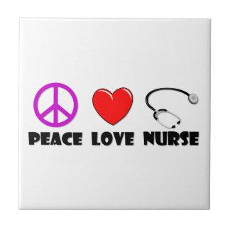 Peace Love Nurse Tile
