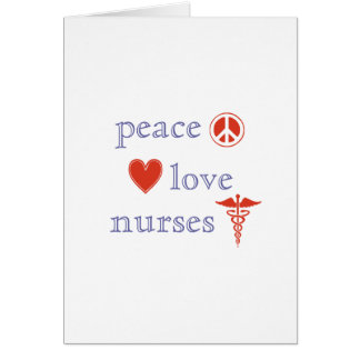 Peace Love Nurses Stationery Note Card