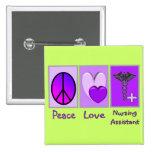 Peace Love Nursing Assistant 2 Inch Square Button
