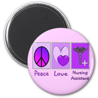 Peace Love Nursing Assistant Fridge Magnet